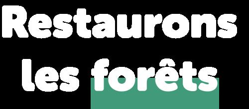 restaurons_les_forets